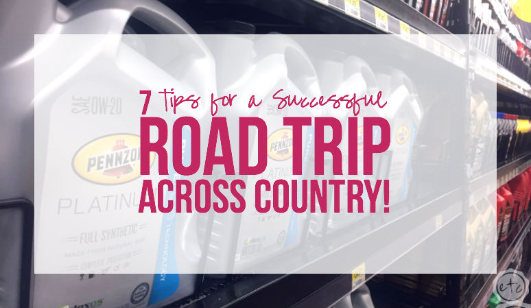 7 Tips for a Successful Road Trip Across Country