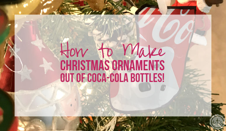 How to Make Christmas Ornaments Out of Coca-Cola Bottles