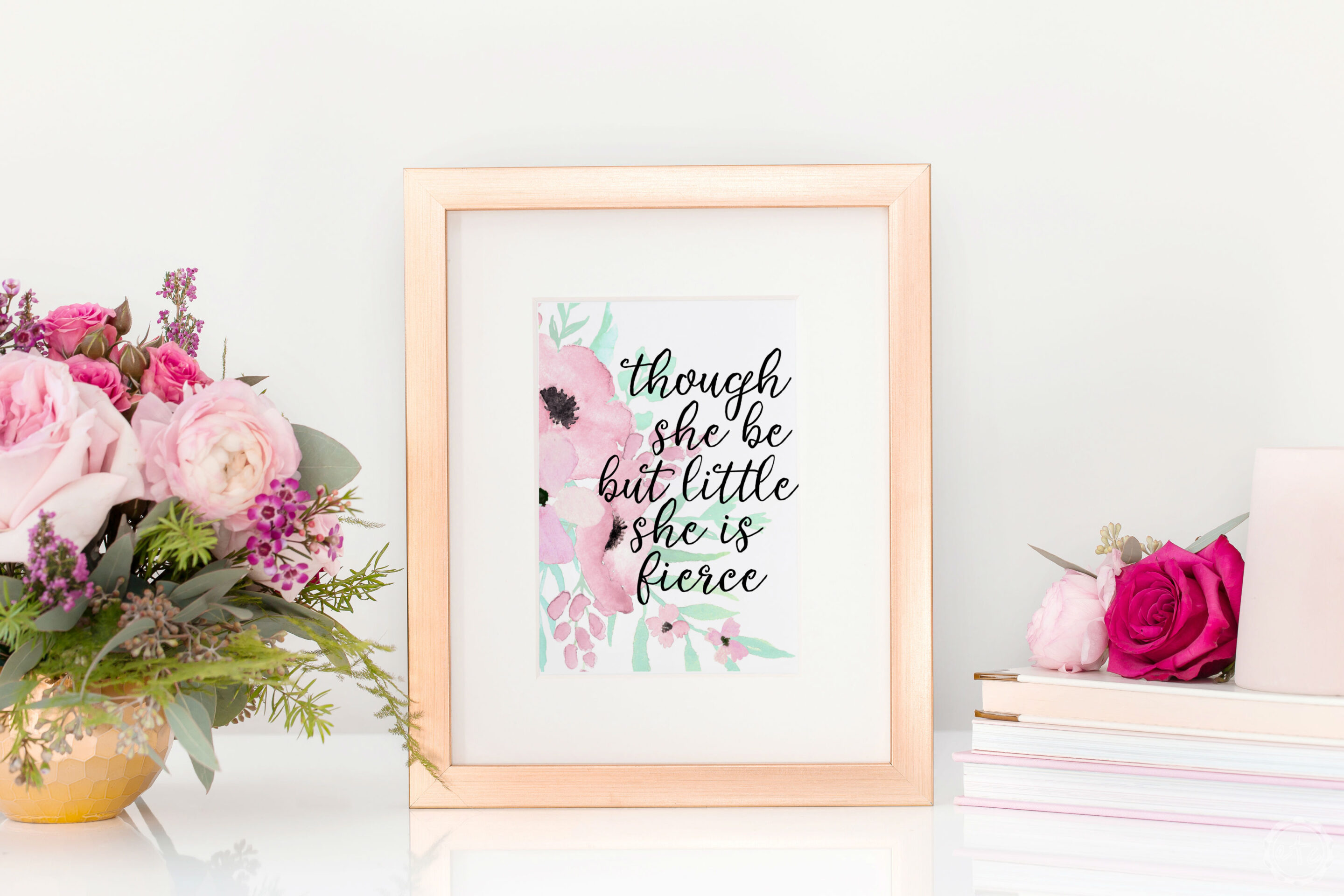 Though she be but little she is fierce Printable