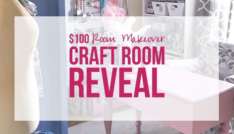 $100 Room Makeover Craft Room Reveal