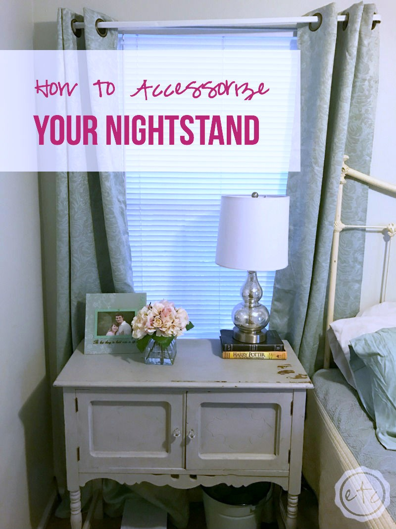 How to Accessorize your Nightstand