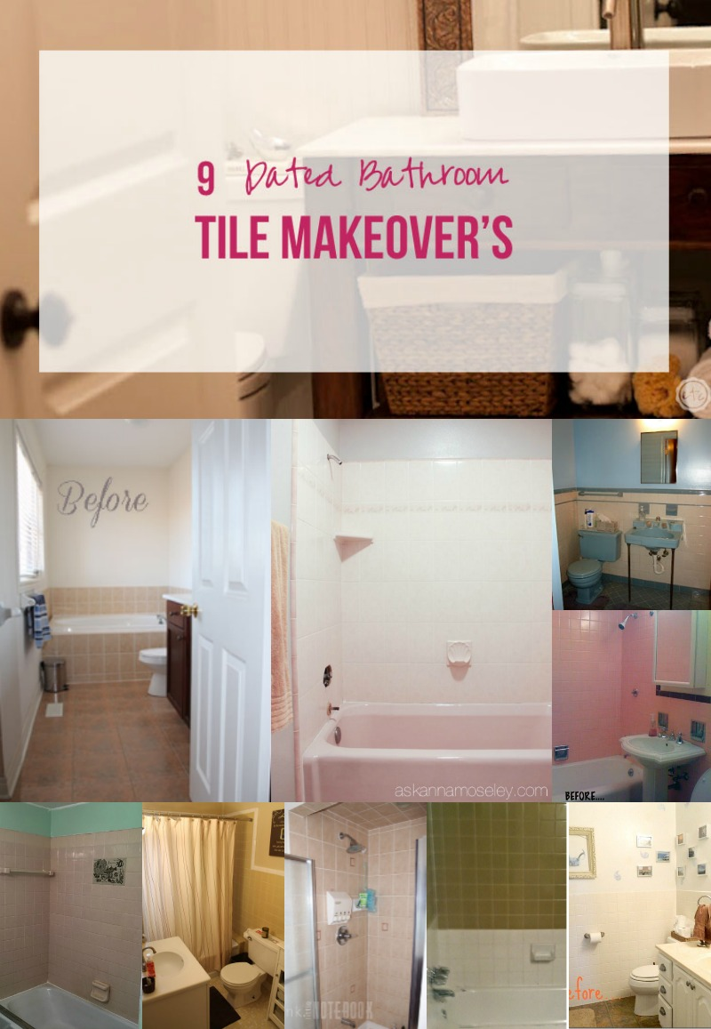 9 Dated Bathroom Tile Makeover's