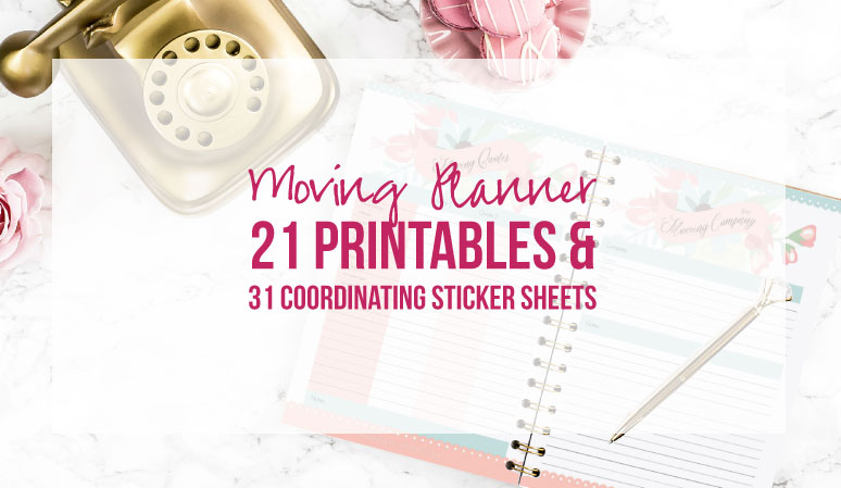 Moving Planner 21 Printables & 31 Coordinating Sticker Sheets
