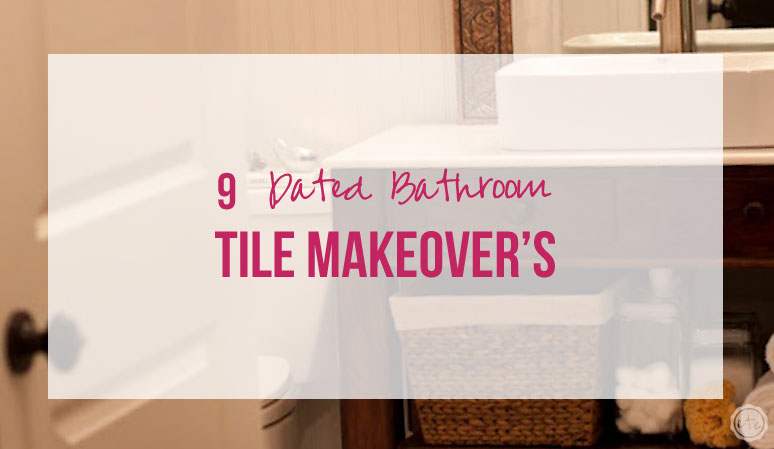 9 Dated Bathroom Makeover's