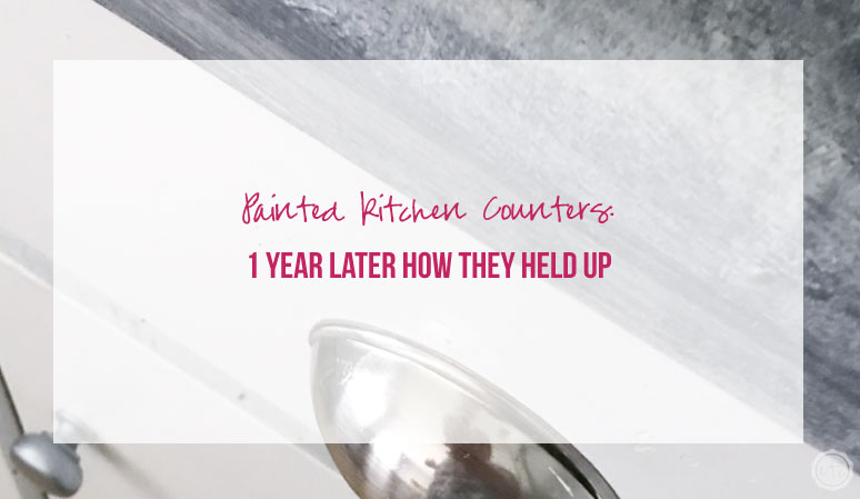 Painted Kitchen Counters: 1 Year Later How they Held Up