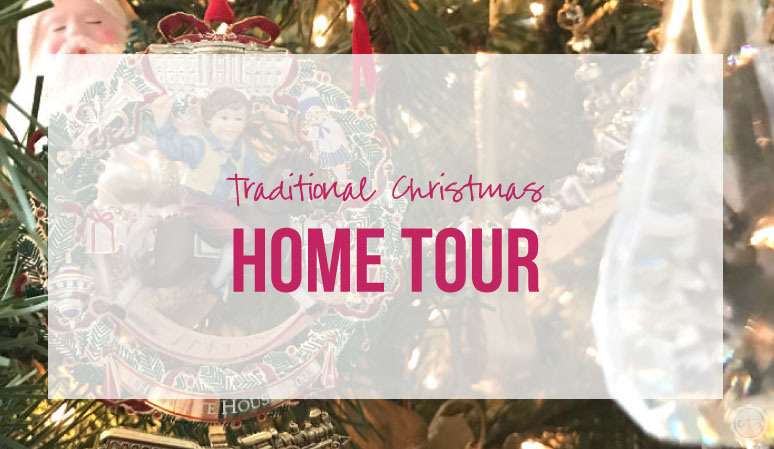 Traditional Christmas Home Tour