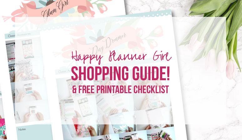 Happy Planner Girl Shopping Guide