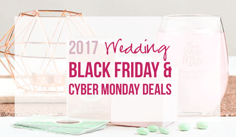 2017 Wedding Deals for Black Friday & Cyber Monday