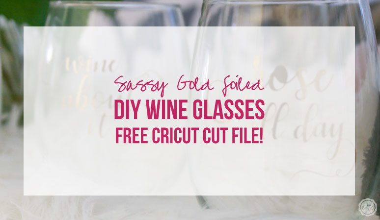 Quick and Easy Holiday Gift Idea: Sassy DIY Wine Glasses
