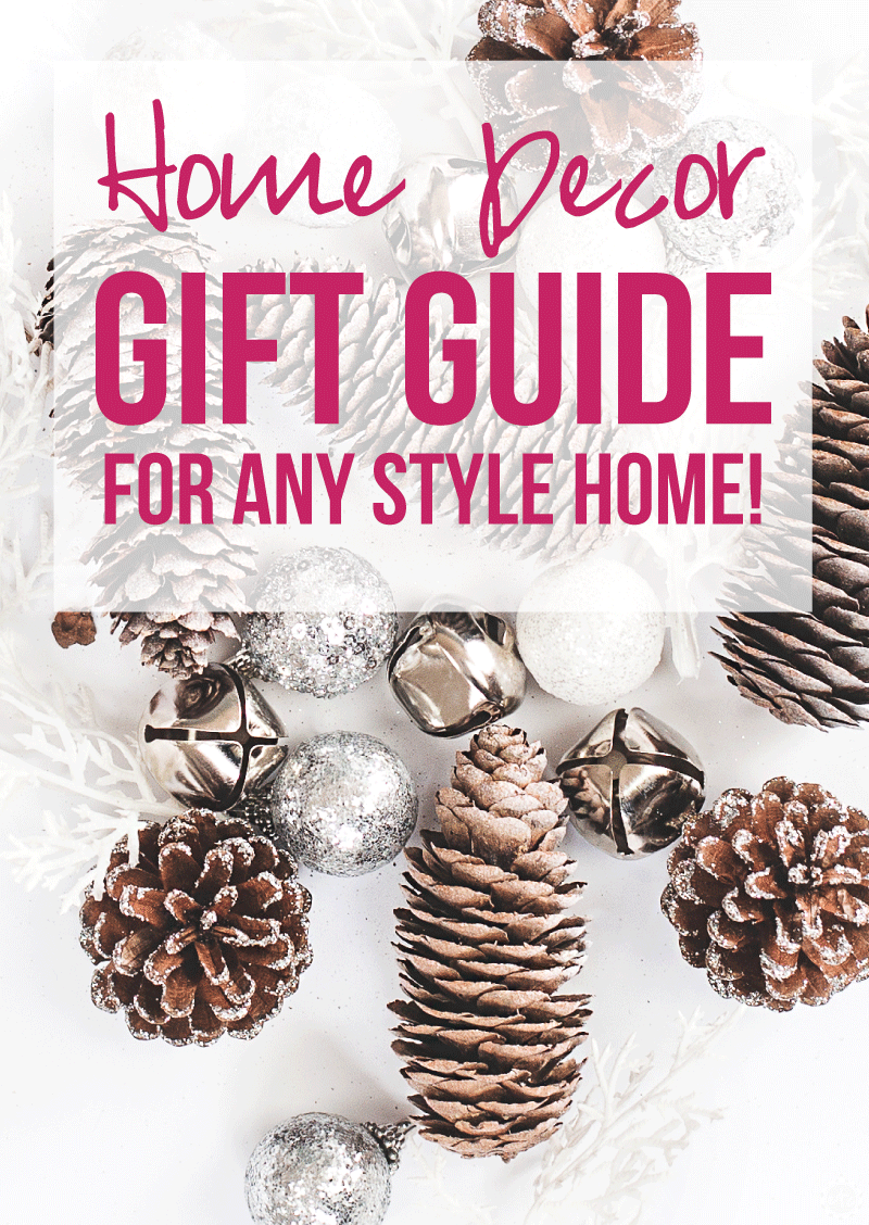 Home Decor Gift Guide For Any Style Home Happily Ever