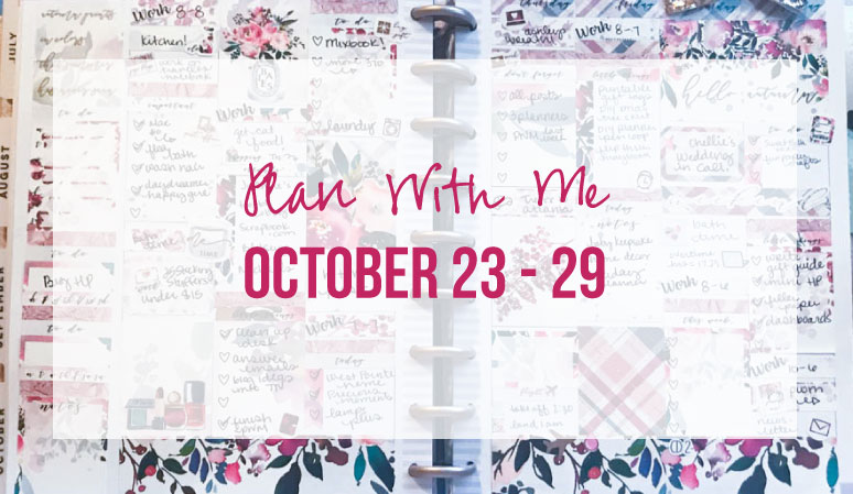 Plan with Me October 23 – 29 with Paper Blush Bar