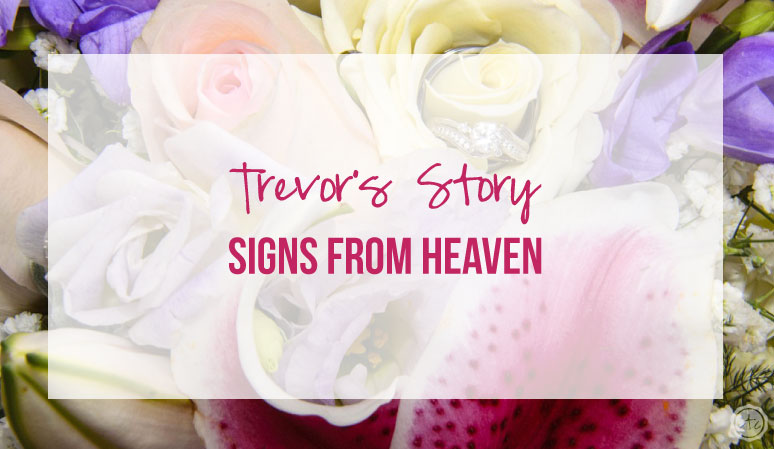 Signs From Heaven: Trevor's Story