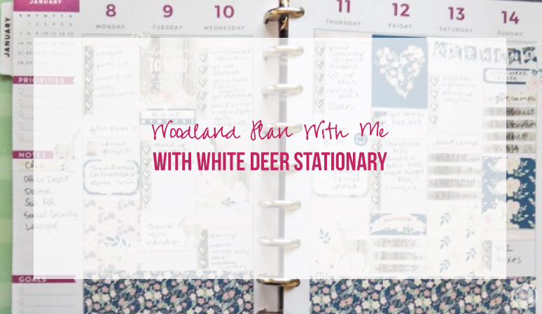 Woodland Plan with Me featuring White Deer Stationary