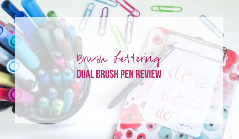 Brush Lettering Dual Brush Pen Review