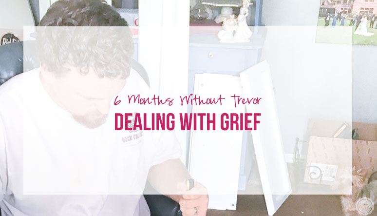 Dealing with Grief: 6 Months Without Trevor
