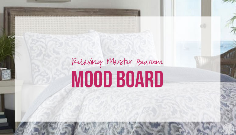 Relaxing Master Bedroom Mood Board
