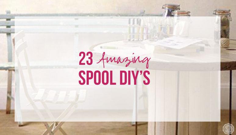 23 Amazing Spool DIY's