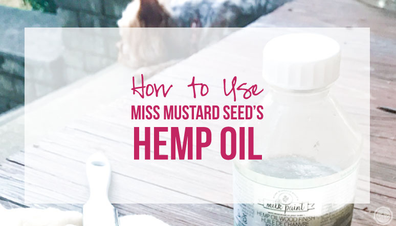 How to Use Miss Mustard Seed's Hemp Oil