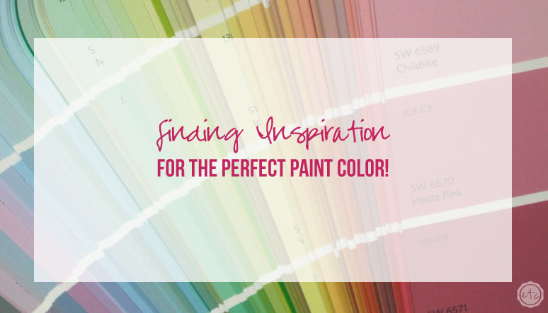 Finding Inspiration for the PERFECT Paint Color!