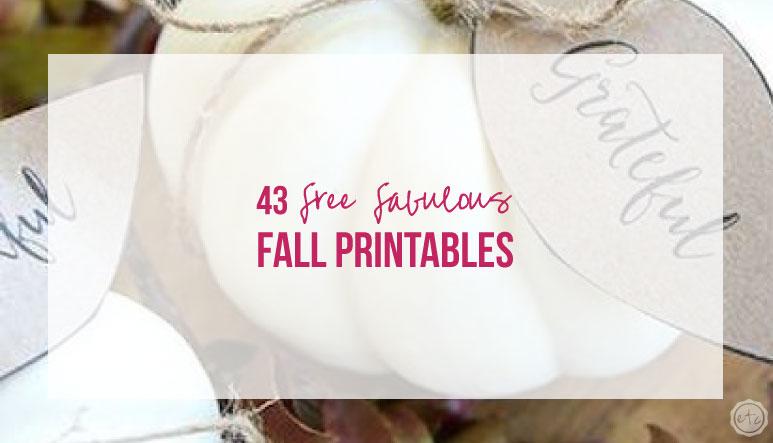 43 FREE Fabulous Fall Printables