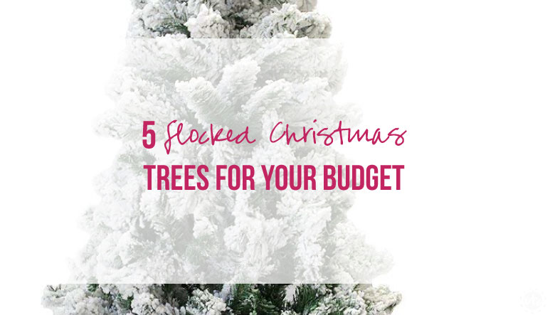 5 Beautiful Flocked Christmas Trees for your Budget
