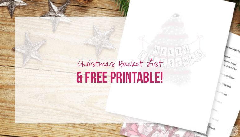 Christmas Bucket List and a FREE PRINTABLE!