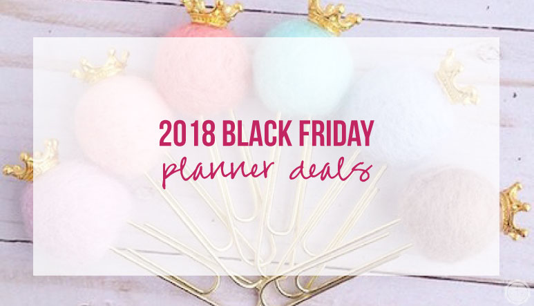 2018 Planner Deals for Black Friday & Cyber Monday