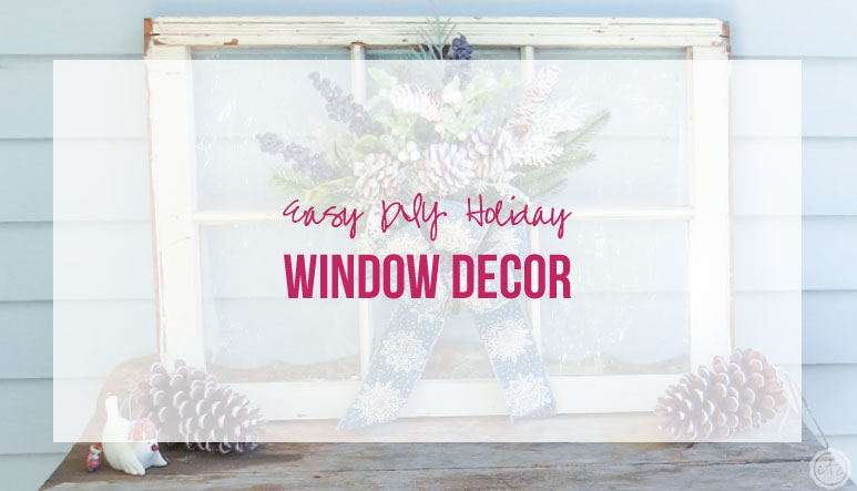 Easy DIY Holiday Window Decor