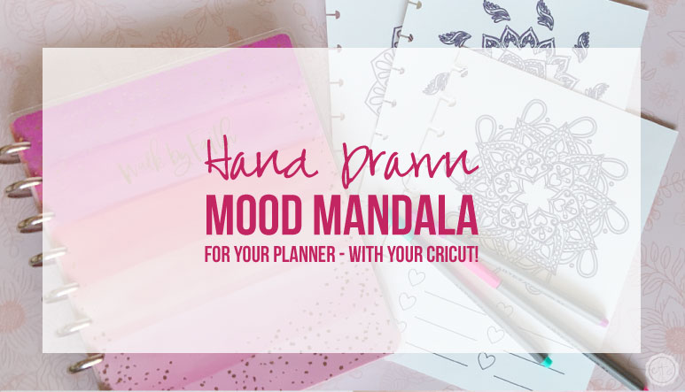 Hand Drawn Mood Mandala or Habit Tracker for Your Planner – with your Cricut!