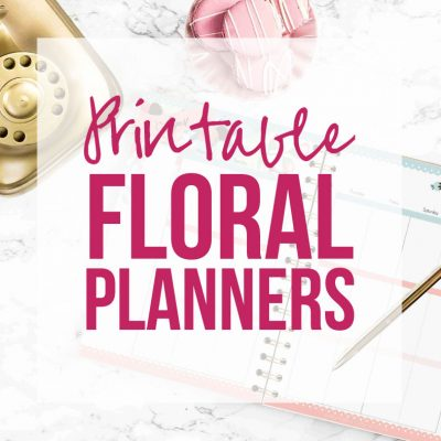 Floral Printable Planners