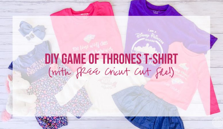 Diy Game Of Thrones T Shirt With Free Svg Cut File Happily Ever After Etc