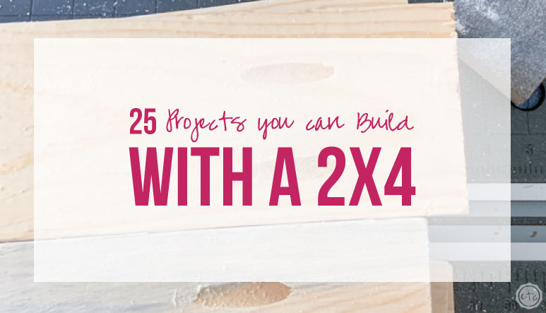 25 Projects You Can Build With a 2×4