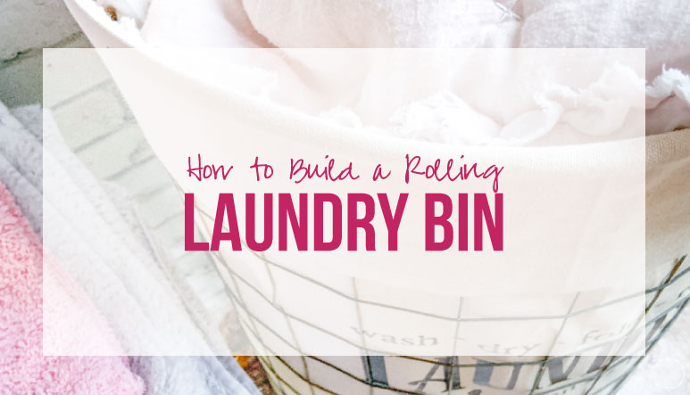 How to Build a Rolling Laundry Bin