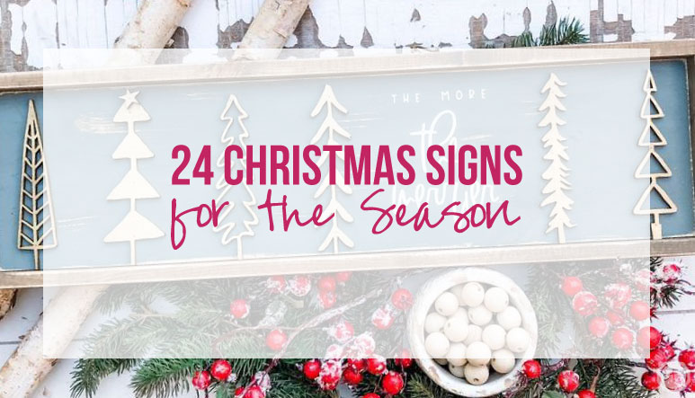 24 Christmas Signs for the Season
