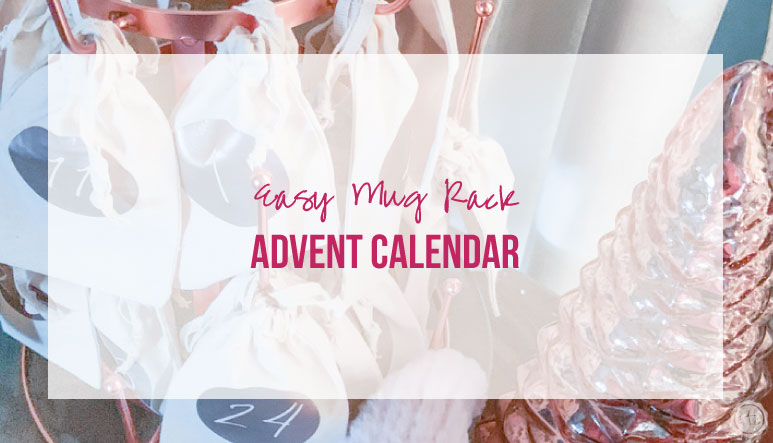 Easy Mug Rack Advent Calendar