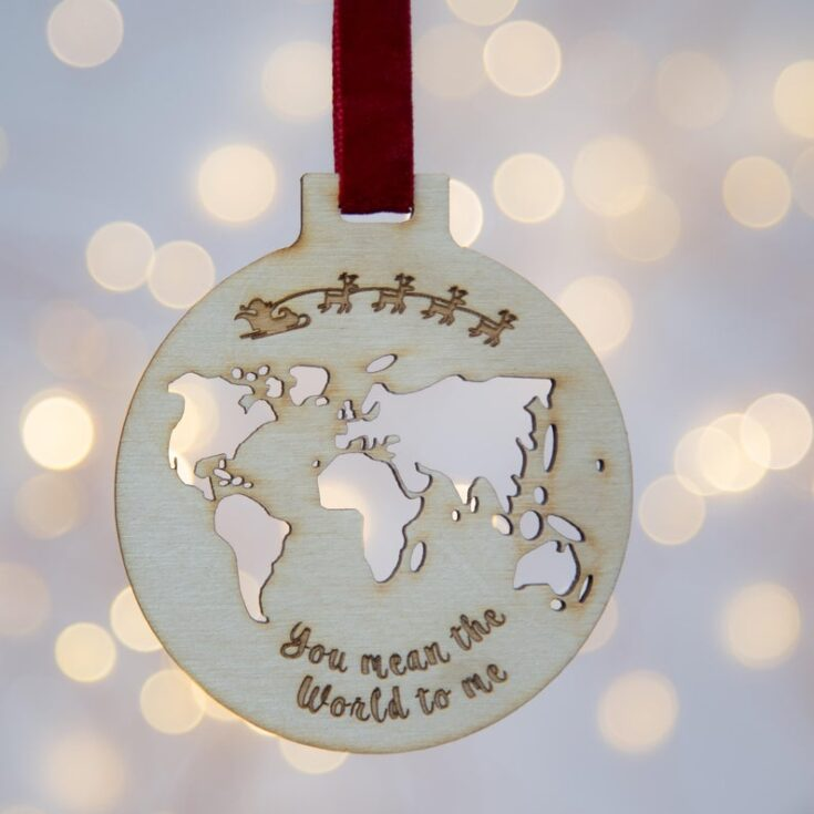 You mean the world to me Ornament