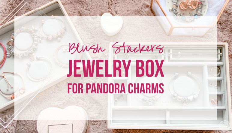 Blush Stackers Jewelry Box for Pandora Charms