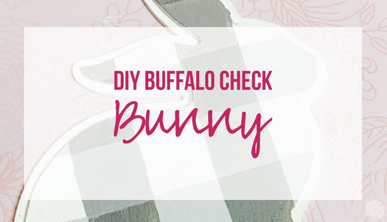 DIY Buffalo Check Bunny