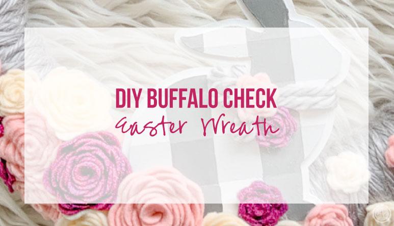 DIY Buffalo Check Easter Wreath