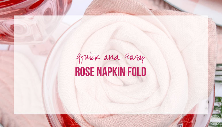 Quick and Easy Rose Napkin Fold
