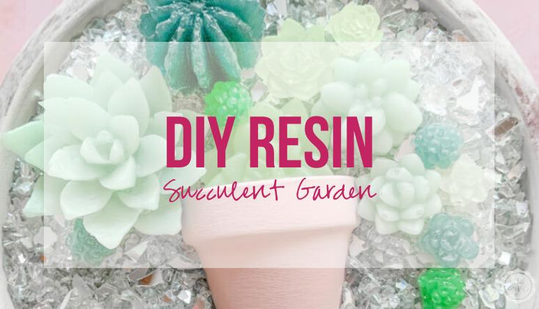DIY Resin Succulent Garden