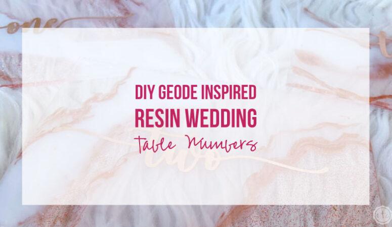 DIY Geode Inspired Resin Wedding Table Numbers