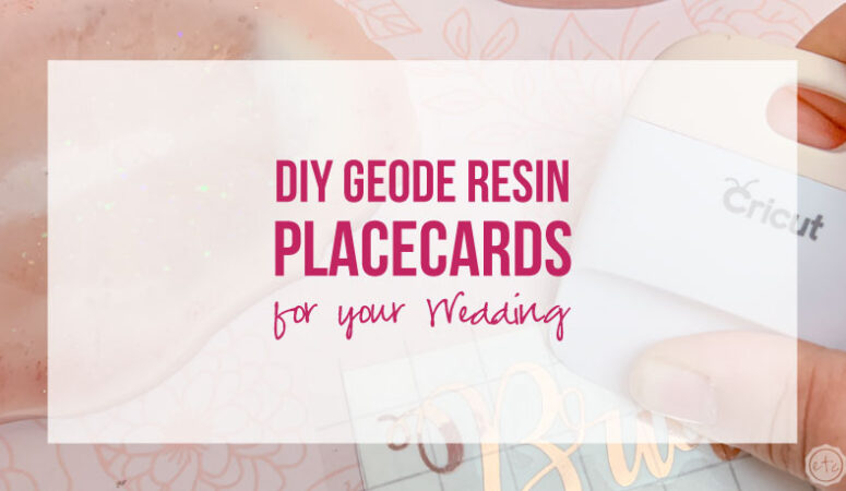 DIY Geode Resin Placecards for your Wedding