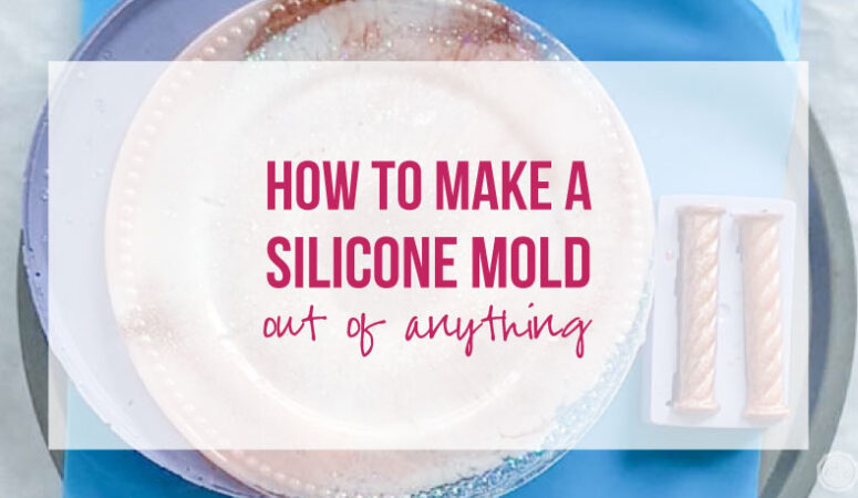 How to Make a Silicone Mold Out of Anything