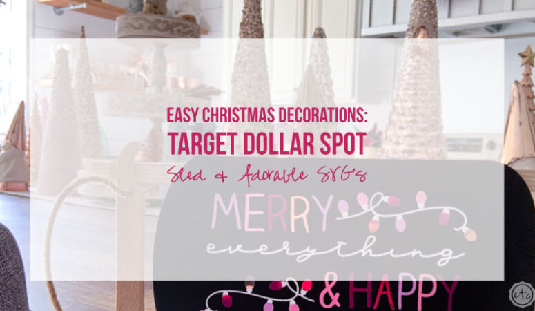 Easy Christmas Decorations: Target Dollar Spot Sled & Adorable SVG's