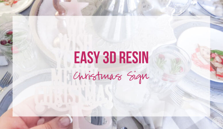 Easy 3D Resin Christmas Sign