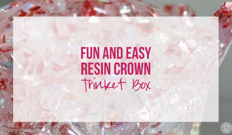 Easy Fun Resin Crown Trinket Box