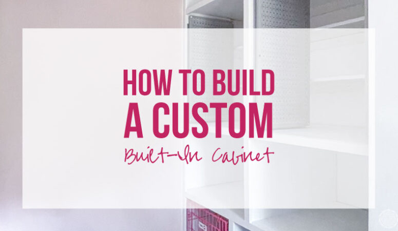 How to Build a Custom Built-In Cabinet
